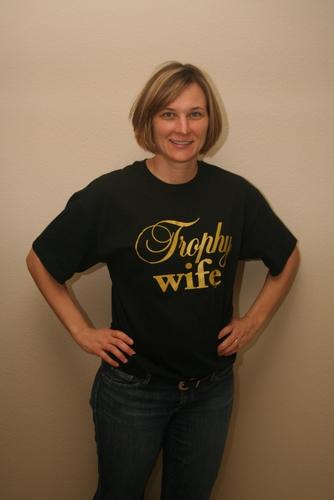 trophy wife shirt